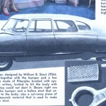 Popular Science, July 1946 Caption : The body of this car, designed by William B. Stout, together with the bumper and a few structural parts is made of fiberglass bonded with synthetic resin.  News writers, invited to hit the body with hammers, found they could not dent it.  Shown wight are cross sections of the bumper and a hollow strut that attaches the engine to the body; also a cut-away piece of the fiberglass honeycomb material that is used to make the interior of the strut.