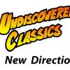 Undiscovered Classics – A New Direction