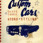 "I Love the Artwork on the Cover of James Lampman's 1952 Book Called ""Hydro Styling"".  It Almost Looks Like a Richard Arbib Design to Me - Very Wild Design For The Times."